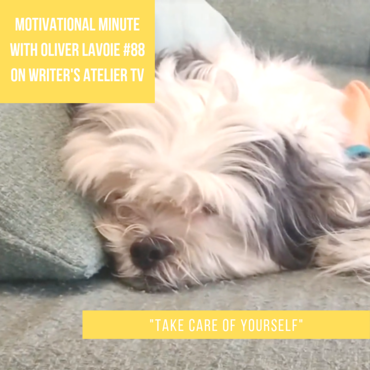 Motivational Minute with Oliver Lavoie #88: Take Care of Yourself